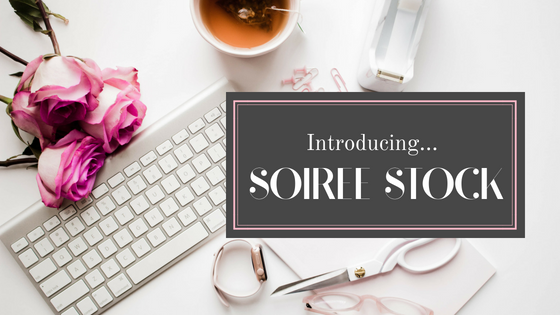 Introducing… Soiree Stock!